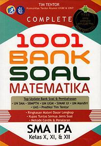 Terima pesanan dengan aman atau uang anda akan kami. Complete 1001 Bank Soal Matematika Sma Ipa Kelas X Xi Xii Dedi Gunarto Belbuk Com