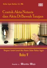 Contoh Akta Notaris Dan Akta Di Bawah Tangan Buku 5 Contoh Contoh