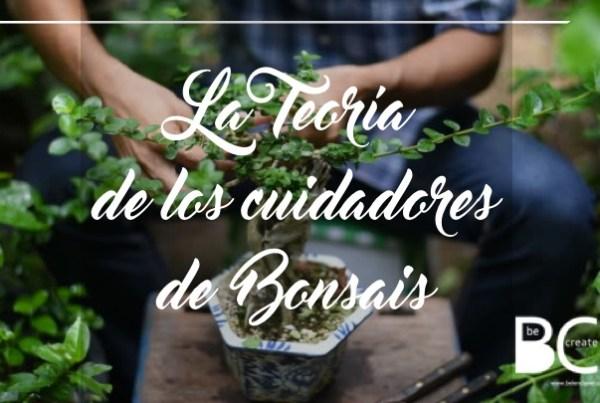 Qué significa la teoría de los cuidadores de bonsais en el desarrollo profesional