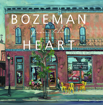Bozeman From the Heart book cover