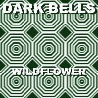 Dark Bells - Wildflower