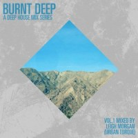 Burnt Deep Vol.1