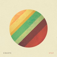 Coasts - Stay