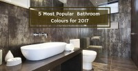 5 Most Popular Bathroom Colours for 2017