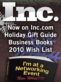 My book was on the Inc_Holiday Wishlist 2010_I'm at a Networking Event--Now What??? ranked #1 Biz Book!