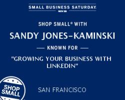 Shop Small and Market Your Small Business on LinkedIn Sandy Jones-Kaminski