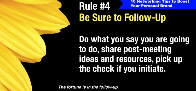 10 Tips Tip 4 Be sure to follow-up