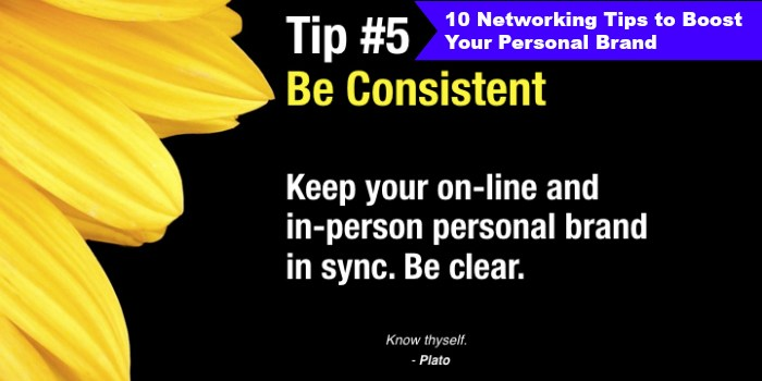 Personal Branding Tip #5 Keep it consistent
