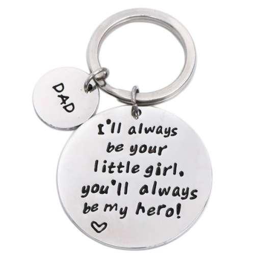 I'll Always Be Your Little Girl.You Will Always Be My Hero - Sleutelhanger - Vaderdag cadeau - Cadeau voor papa - Gepersonaliseerd cadeau