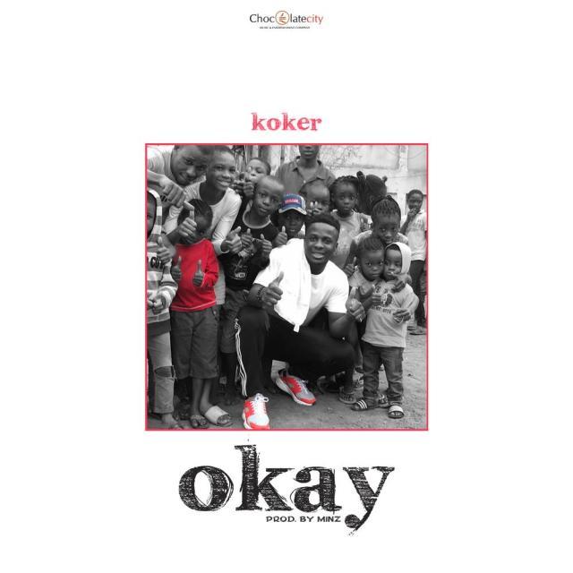 BellaNaija - New Music: Koker - Okay