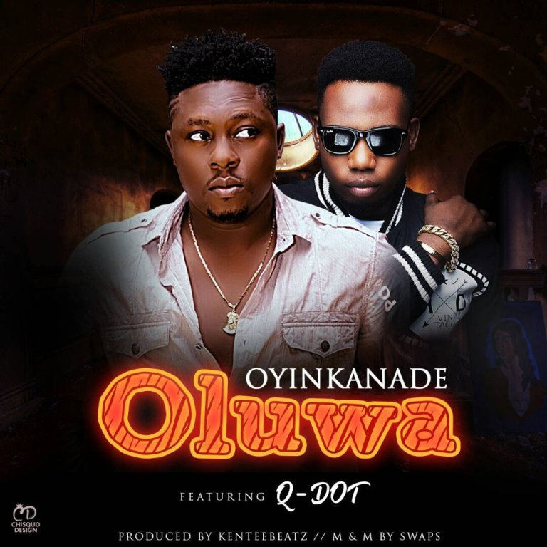 New Music: Oyinkanade - Oluwa feat. QDot