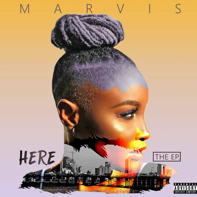 "Marvis is ""Here"" with New EP featuring Bisola & Boogey"