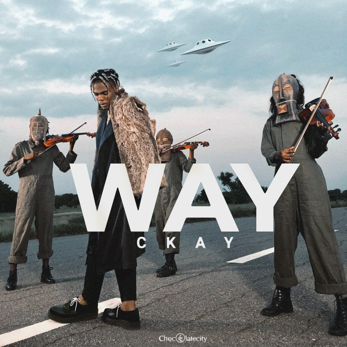 New Music: CKay feat. DJ Lambo – Way