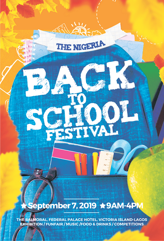 "Here's a Chance to Attend The Biggest ""Back-To-School"" Festival in Nigeria 