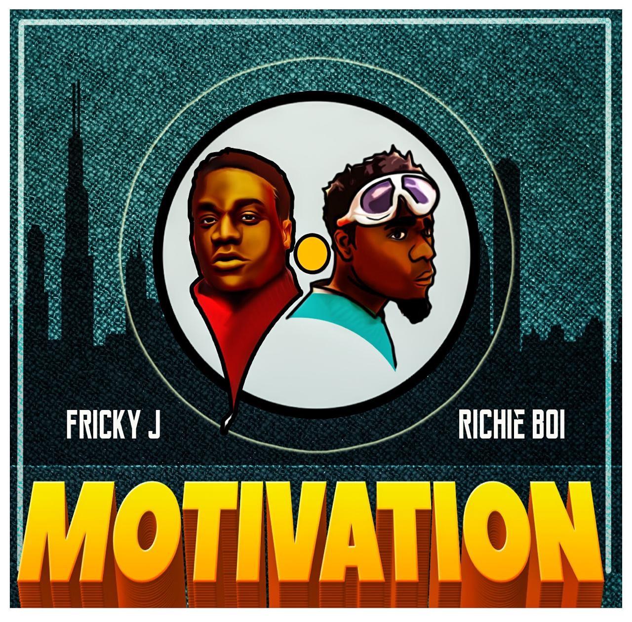 New Music: Fricky J feat. Richie Boi – Motivation