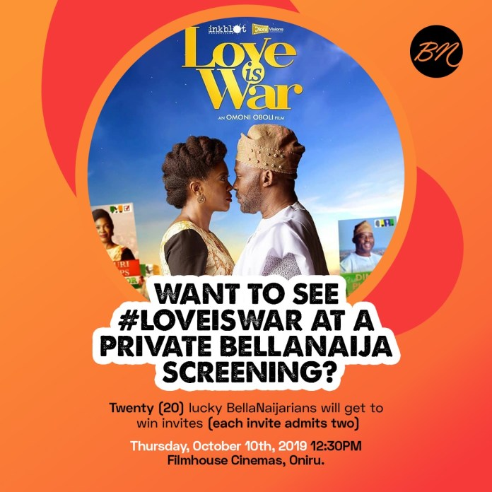 """Last Call! We're Giving 20 BNers Free Double Invites Each to See Omoni Oboli's """"Love is War"""" at Our Next #BellaNaijaMovieDate"""