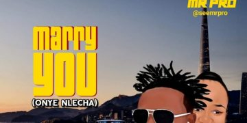 New Music: Mr PRO – Marry You