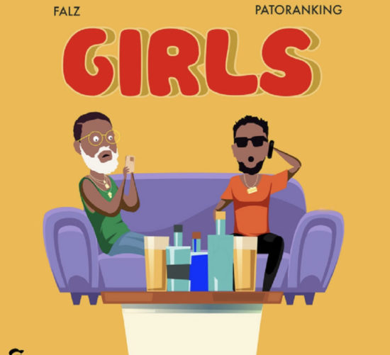 New Music: Falz feat. Patoranking – Girls
