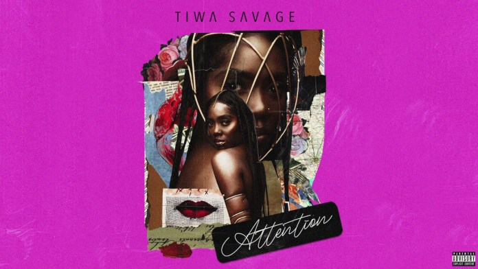 "Tiwa Savage comes through with New Single ""Attention"" 