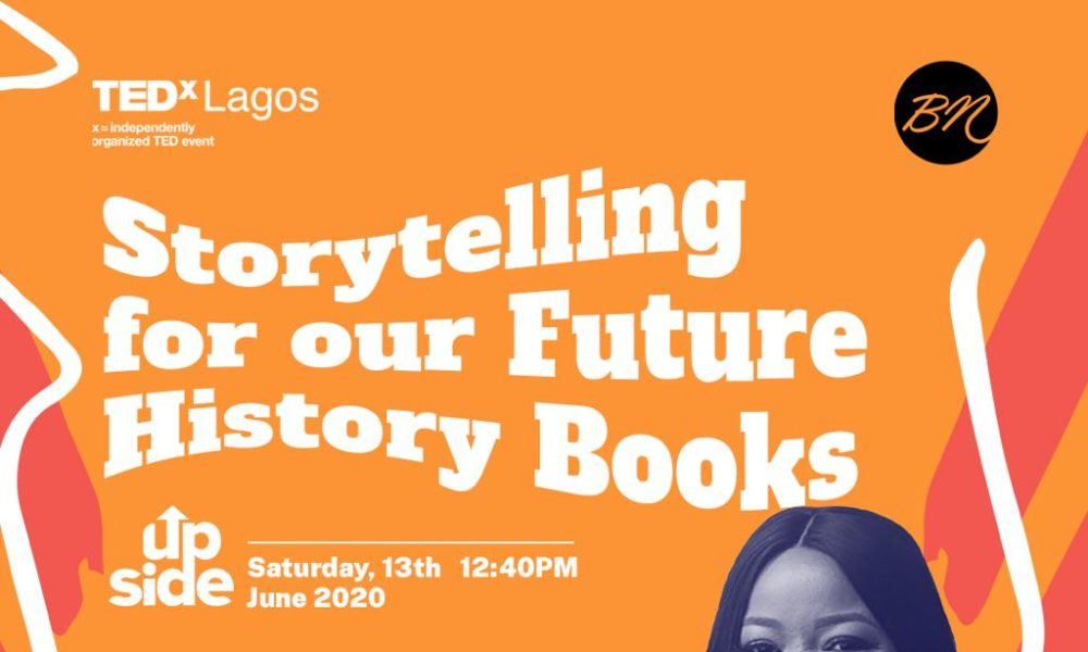 """Join BellaNaija for a Special Panel Discussion at TEDxLagos Conference: """"Storytelling for our Future History Books""""   June 13"""
