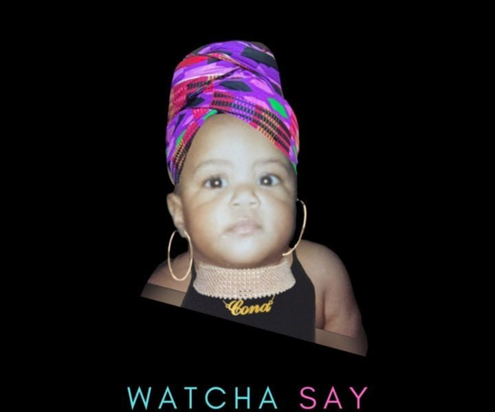 New Music: Cona – Watcha Say
