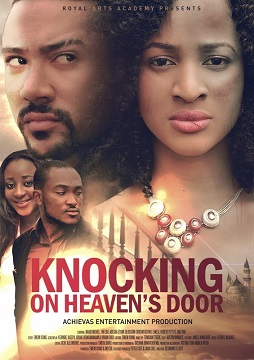"#BNMovieFeature Special: Emem Isong's ""Knocking on Heaven's Door"" starring Ini Edo, Adesua Etomi-Wellington & Majid Michel"