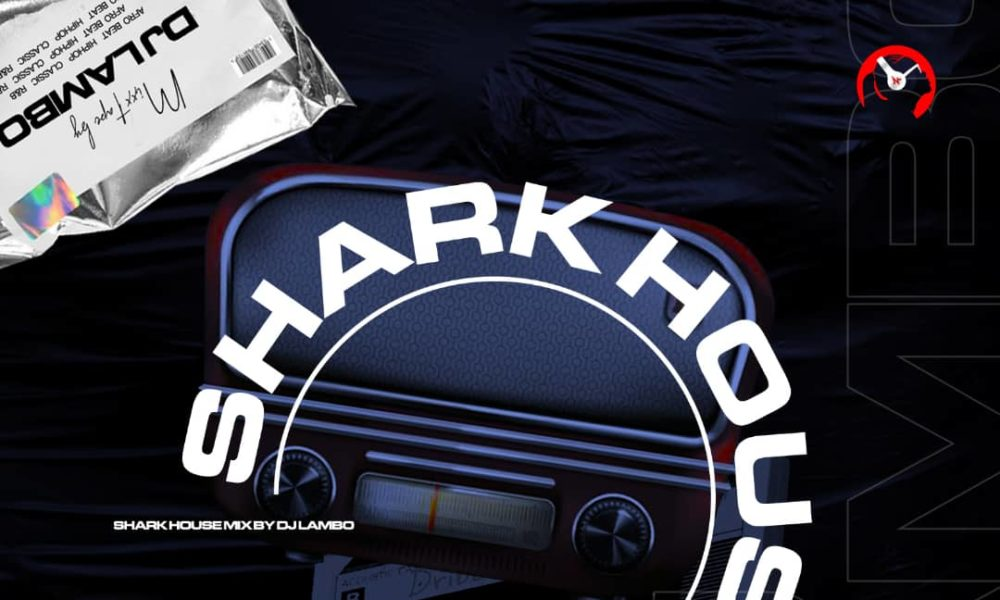 New Music: DJ Lambo – Shark House Mix