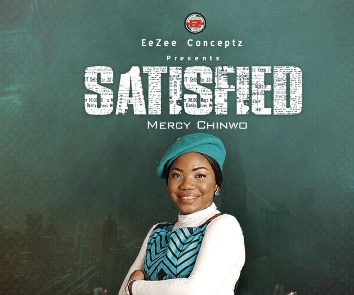 "Mercy Chinwo drops New Album ""Satisfied"""