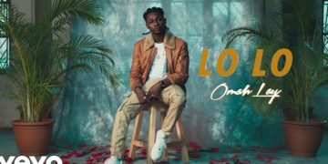 "Omah Lay Drops Visuals for ""Lo Lo"""