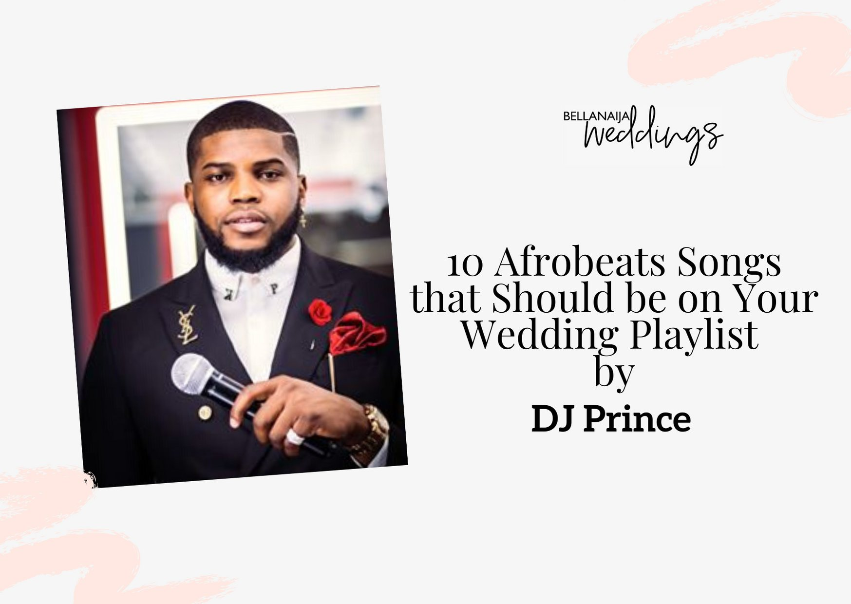 10 Afrobeats Songs that Should be on Your Wedding Playlist by DJ Prince | BellaNaija Weddings