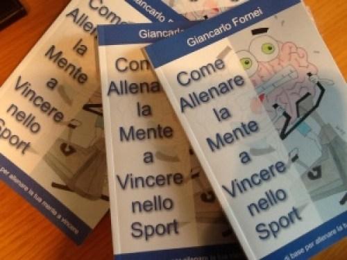 Come Allenare la Mente a Vincere nello Sport - di Giancarlo Fornei
