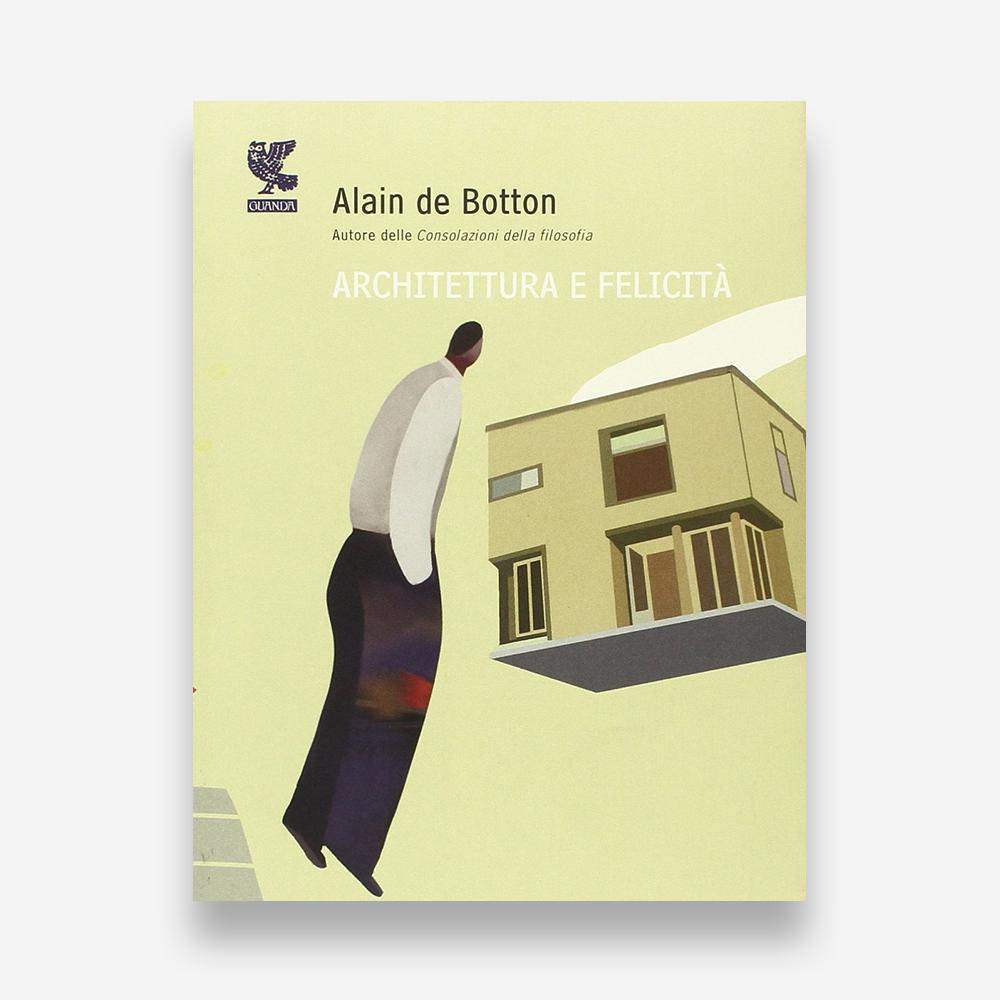 book review: Alain de Botton, Architettura e Felicità
