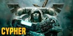 Warhammer 40K: Cypher – To Kill The Emperor or to Save Him?
