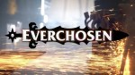 Everchosen: The Slayer Of Kings Is Forged
