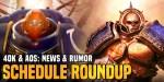40K & AoS – 2020 Q1-2 Schedule & Rumor Roundup