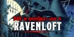 D&D: An Adventurer's Guide To Ravenloft