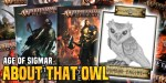 Age of Sigmar: We Need to Talk About that Owl