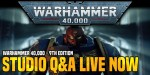 Warhammer 40K: 9th Edition Studio Q&A Now Live