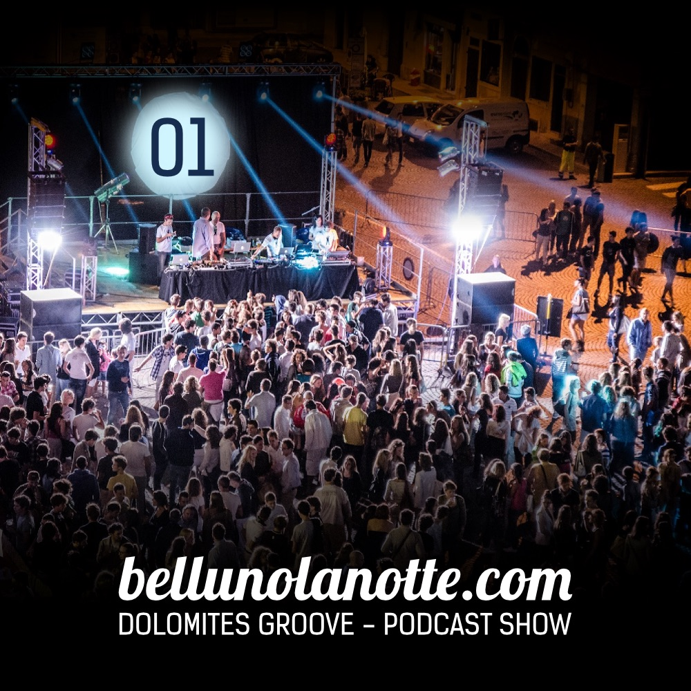 Bellunolanotte podcast 001