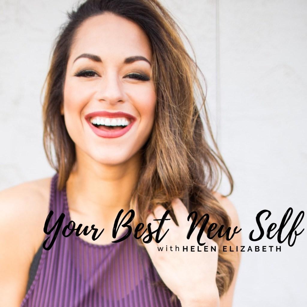 Your Best New Self Christian podcast with speaker Helen Elizabeth