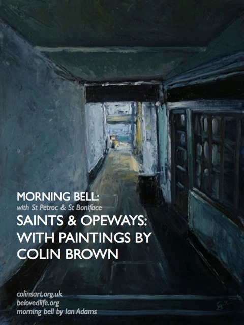 saints & opeways: morning bell with Colin Brown
