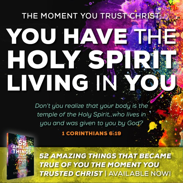Don't you realize that your body is the temple of the Holy Spirit, who lives in you and was given to you by God? (1 Corinthians 6:19)