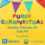 Purim activities and Carnivirtual event from PJ Library
