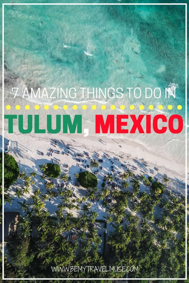 7 Amazing Things to do in Tulum Mexico