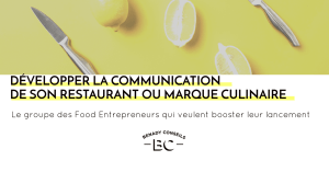 Un groupe privé pour les entrepreneurs food : pourquoi ?