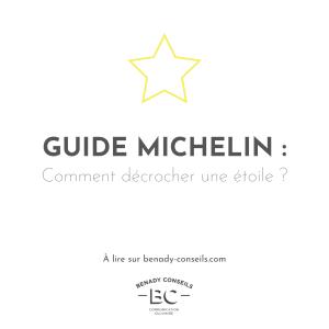 Guide Michelin : comment décrocher une étoile ?