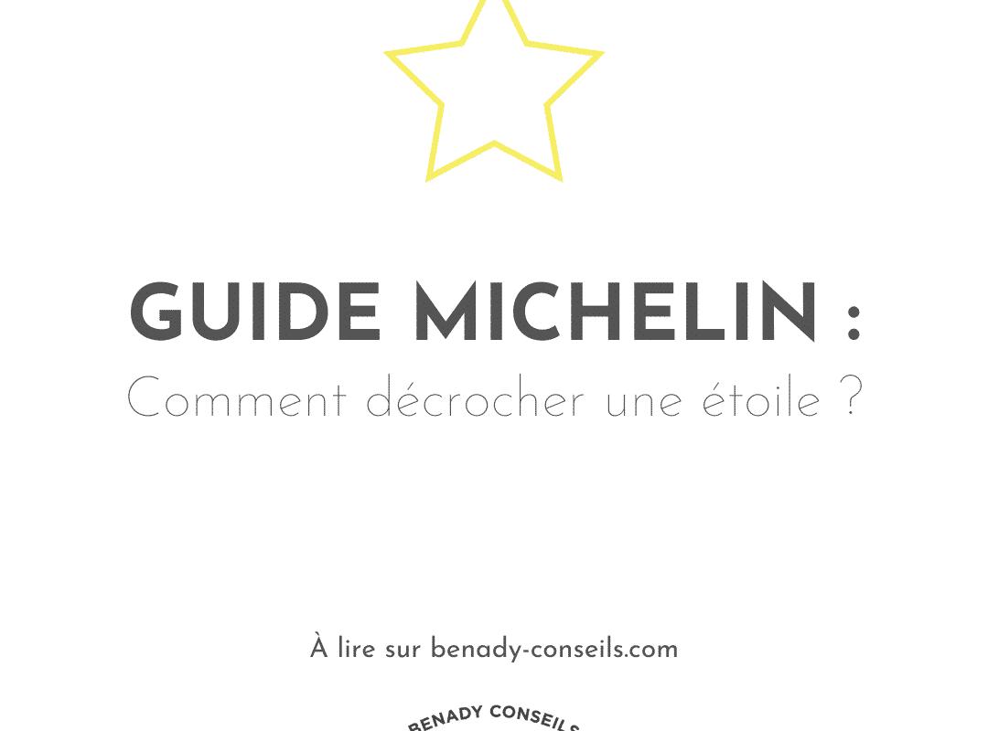 Guide Michelin : Comment obtenir une étoile ?