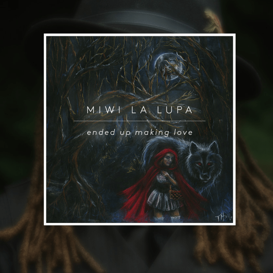 <b><u>MiWi La Lupa - Ended Up<br>Making Love</b></u><br><i>(2016, Team Love)</i><br><small>recording engineer, Wurlitzer, B3,<br>piano, Mellotron</small>