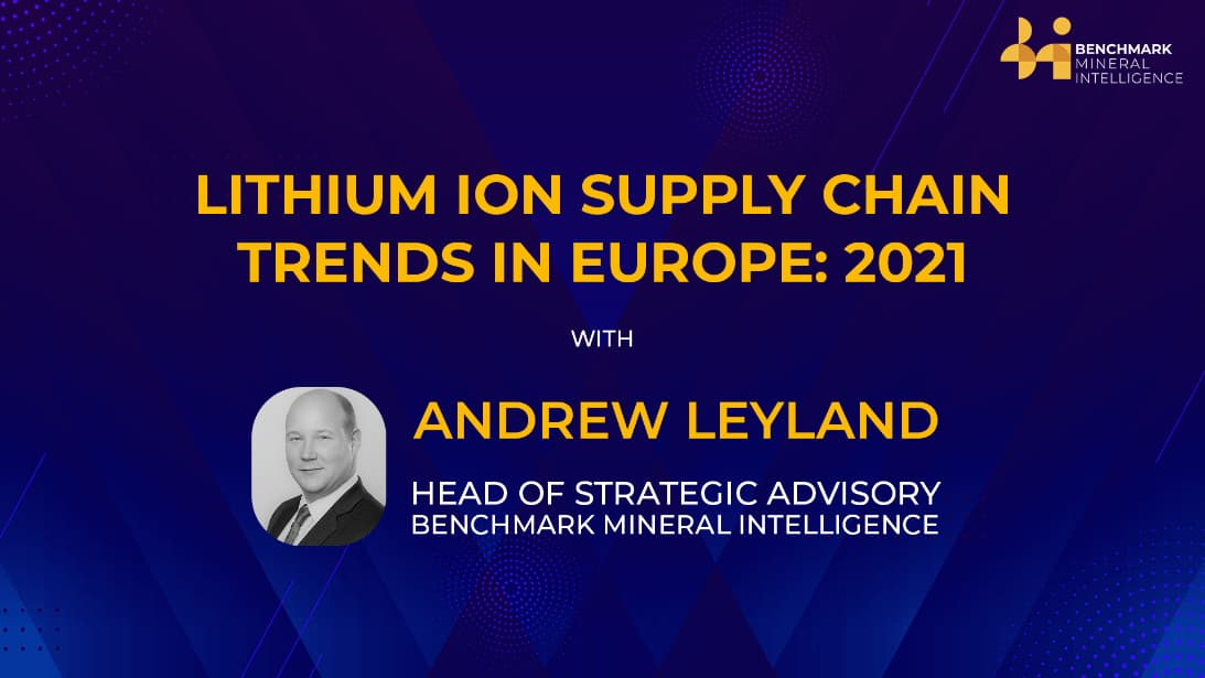 Lithium ion supply chain trends in Europe: 2021