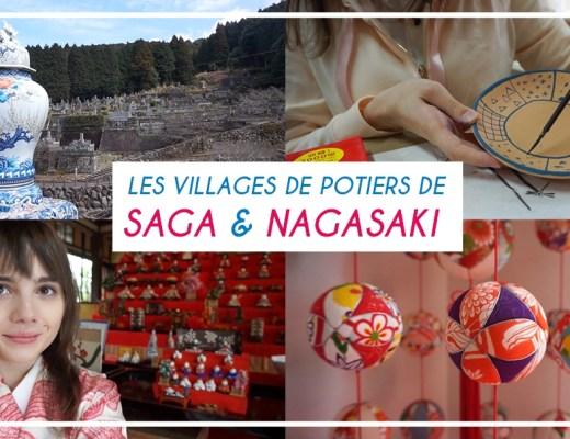 Les villages de potiers de Saga et Nagasaki